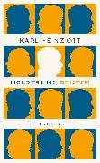 Cover-Bild zu Ott, Karl-Heinz: Hölderlins Geister (eBook)