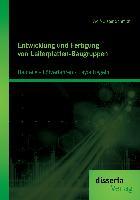 Cover-Bild zu Entwicklung und Fertigung von Leiterplatten-Baugruppen: Bauteile - Lötverfahren - Layoutregeln von Schmidt, Wolf-Dieter