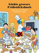 Cover-Bild zu Globis grosses Frühstücksbuch von Zollinger, Marc