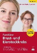 Cover-Bild zu Familiärer Brust- und Eierstockkrebs (eBook) von Wunderle, Marius