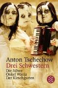 Cover-Bild zu Tschechow, Anton: Drei Schwestern und andere Dramen