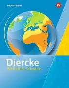 Cover-Bild zu Diercke Weltatlas / Diercke Weltatlas Schweiz