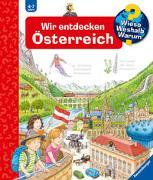 Cover-Bild zu Gernhäuser, Susanne: Wieso? Weshalb? Warum? Wir entdecken Österreich (Band 58)