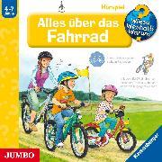 Cover-Bild zu Gernhäuser, Susanne: Wieso? Weshalb? Warum? Alles über das Fahrrad (Audio Download)
