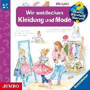 Cover-Bild zu Erne, Andrea: Wieso? Weshalb? Warum? Wir entdecken Kleidung und Mode (Audio Download)