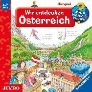 Cover-Bild zu Seidel, Stefan: Wieso? Weshalb? Warum? Wir entdecken Österreich (Audio Download)
