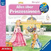 Cover-Bild zu Erne, Andrea: Wieso? Weshalb? Warum? Alles über Prinzessinnen (Audio Download)