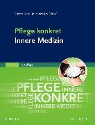 Cover-Bild zu Pflege konkret Innere Medizin von Kurz, Andrea