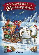 Cover-Bild zu Mein Adventskalender mit 24 Weihnachtsgeschichten von Loewe Weihnachtsbücher (Hrsg.)