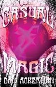 Cover-Bild zu Ackerman, Dan: Casual Magic