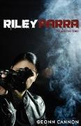 Cover-Bild zu Cannon, Geonn: Riley Parra Season One