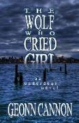 Cover-Bild zu Cannon, Geonn: The Wolf Who Cried Girl