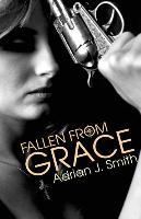 Cover-Bild zu Smith, Adrian J.: Fallen from Grace