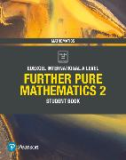 Cover-Bild zu Skrakowski, Joe: Pearson Edexcel International A Level Mathematics Further Pure Mathematics 2 Student Book
