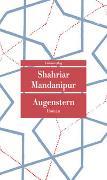 Cover-Bild zu Augenstern von Mandanipur, Shahriar