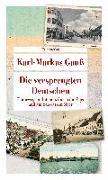 Cover-Bild zu Die versprengten Deutschen von Gauß, Karl-Markus