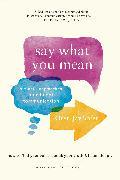 Cover-Bild zu Sofer, Oren Jay: Say What You Mean