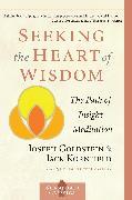 Cover-Bild zu Goldstein, Joseph: Seeking the Heart of Wisdom (eBook)