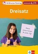 Cover-Bild zu Klett 10-Minuten-Training Mathematik Dreisatz 6./7. Klasse