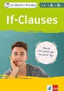 Cover-Bild zu Klett 10-Minuten-Training Englisch Grammatik If-Clauses 6.-8. Klasse (eBook) von Lihocky, Petra