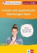 Cover-Bild zu Klett 10-Minuten-Training Mathematik Lineare und quadratische Gleichungen lösen 7./8. Klasse