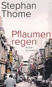 Cover-Bild zu Pflaumenregen von Thome, Stephan