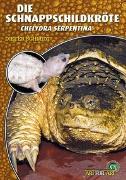 Cover-Bild zu Die Schnappschildkröte von Schmidt, Dieter