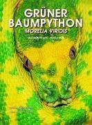 Cover-Bild zu Grüner Baumpython von Motz, Markus