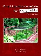 Cover-Bild zu Freilandterrarien für Schlangen von Hallmen, Martin
