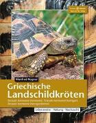 Cover-Bild zu Griechische Landschildkröten von Rogner, Manfred