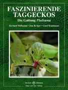 Cover-Bild zu Faszinierende Taggeckos von Hallmann, Gerhard