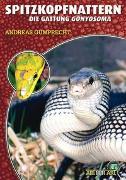 Cover-Bild zu Spitzkopfnattern von Gumprecht, Andreas