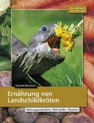 Cover-Bild zu Ernährung von Landschildkröten von Dennert, Dr. Carolin