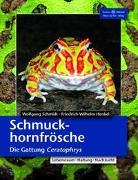 Cover-Bild zu Schmuckhornfrösche - Die Gattung Ceratophrys von Henkel, Friedrich Wilhelm