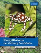 Cover-Bild zu Pfeilgiftfrösche der Gattung Excidobates von Honigs, Sandra