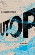 Cover-Bild zu Utop (eBook) von Kapfer, Herbert
