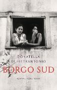 Cover-Bild zu Borgo Sud (eBook) von Di Pietrantonio, Donatella