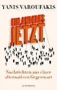 Cover-Bild zu Ein Anderes Jetzt (eBook) von Varoufakis, Yanis