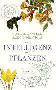 Cover-Bild zu Die Intelligenz der Pflanzen (eBook) von Mancuso, Stefano