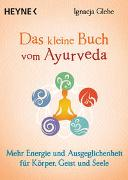 Cover-Bild zu Das kleine Buch vom Ayurveda