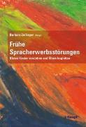 Cover-Bild zu Frühe Spracherwerbsstörungen von Bürki, Dominique