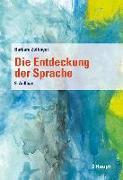 Cover-Bild zu Die Entdeckung der Sprache von Zollinger, Barbara