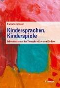 Cover-Bild zu Kindersprachen. Kinderspiele von Zollinger, Barbara