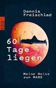 Cover-Bild zu 60 Tage liegen von Freischlad, Dennis
