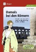 Cover-Bild zu Damals bei den Römern von Lassert, Ursula