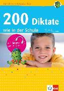 Cover-Bild zu Klett 200 Diktate wie in der Schule (eBook) von Lassert, Ursula