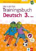 Cover-Bild zu Klett Mein großes Trainingsbuch Deutsch 3. Klasse (eBook) von Lassert, Ursula