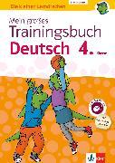 Cover-Bild zu Klett Mein großes Trainingsbuch Deutsch 4. Klasse (eBook) von Lassert, Ursula