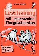 Cover-Bild zu Lesetraining mit spannenden Tiergeschichten von Lassert, Ursula