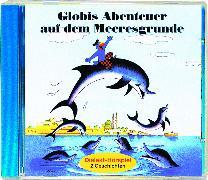 Cover-Bild zu Globis Abenteuer auf dem Meeresgrunde Bd. 25 CD von Müller, Walter Andreas (Gelesen)